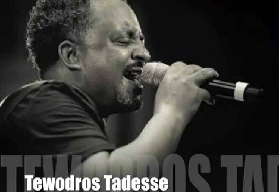 Tewdros Tadesse - Best Ethiopian Singer of All Time